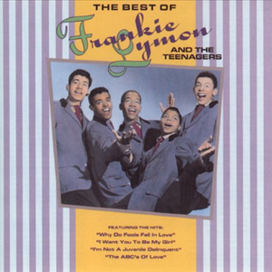 The Best of Frankie Lymon and The Teenagers
