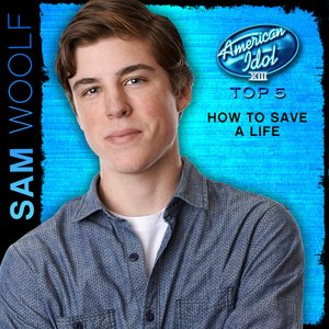 How to Save a Life (American Idol Performance)