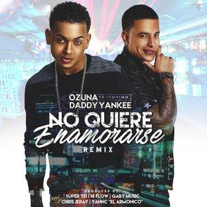 No Quiere Enamorarse (Remix) [feat. Daddy Yankee]