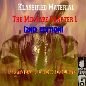 Klassified Material The MixTape Chapter 1 (2nd Edition)