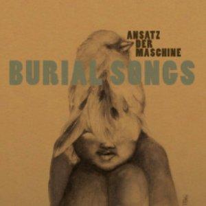 Burial Songs