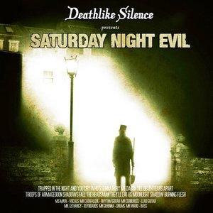 Saturday Night Evil