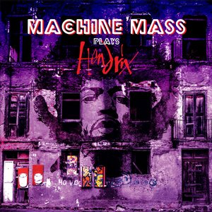 Machine Mass Plays Hendrix
