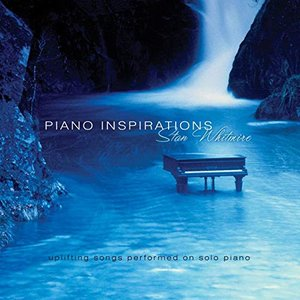 Piano Inspirations: Uplifting Songs On Solo Piano