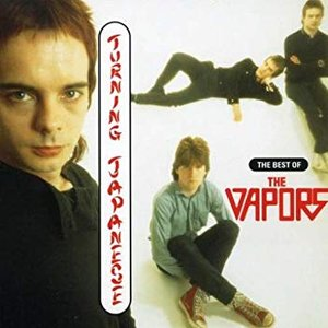 Turning Japanese - The Best Of The Vapors