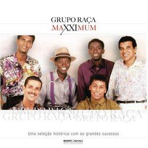 Maxximum - Grupo Raça