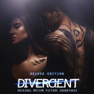 Divergent (Original Motion Picture Soundtrack) [Deluxe Version]