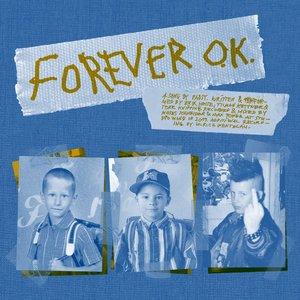 Forever O.K.