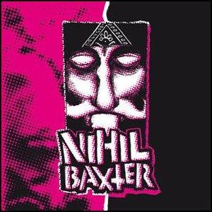 NIHIL BAXTER