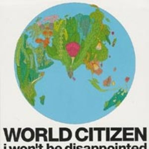 World Citizen (I Won't Be Disappointed)