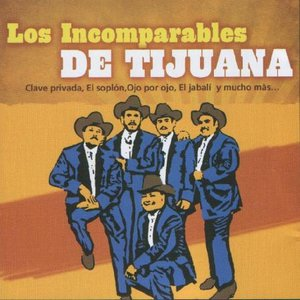 Avatar for Los Incomparables De Tijuana