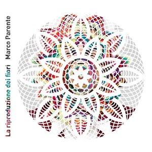 La riproduzione dei fiori (L'Album)
