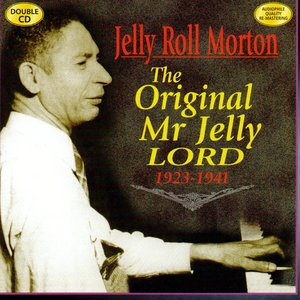 The Original Mr. Jelly Lord 1923-1941