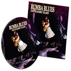 Rumba Blues 1953-1957, The Mambo Years
