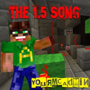 The 1.5 Song