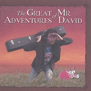 The Great Adventures of Mr. David