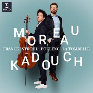 Franck, Poulenc & Strohl: Cello Sonatas