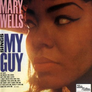 Mary Wells Sings My Guy