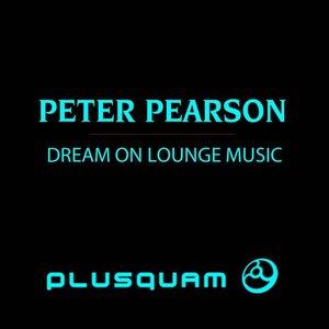 Dream On Lounge Music