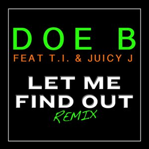 Let Me Find Out (Remix)