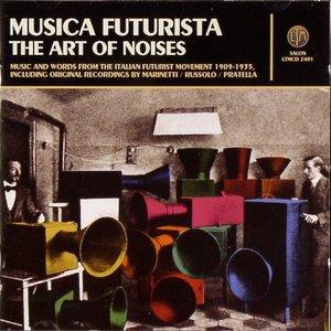 Musica Futurista-The Art Of Noises