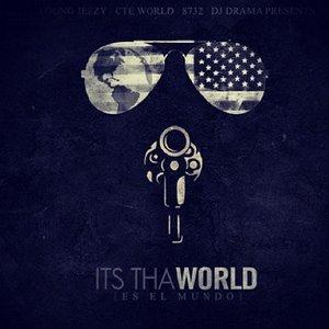 Its Tha World