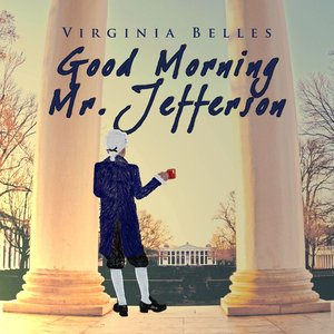 Good Morning, Mr. Jefferson