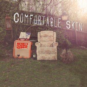 Comfortable Skin