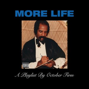 More Life: A Playlist By October Firm
