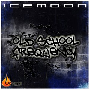 Old School Frequency