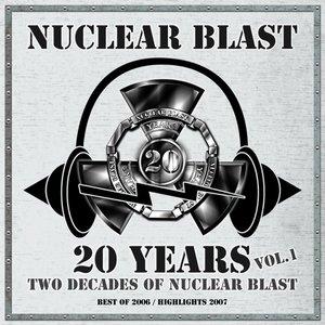 20 Years - Two Decades Of Nuclear Blast Vol. 1