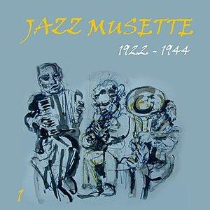 Jazz Musette [1922 - 1944], Volume 1