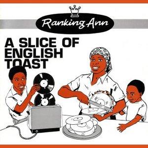 A Slice of English Toast
