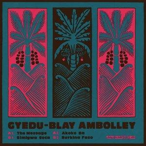 Gyedu-Blay Ambolley (Analog Africa Dance Edition No. 9)