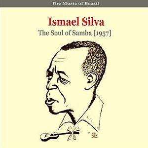 The Music of Brazil / Ismael Silva / The Soul of Samba (1957)