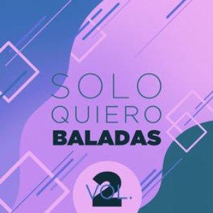 Solo Quiero Baladas Vol. 2