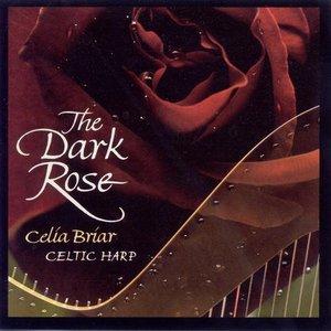 Celtic Briar, Celia: The Dark Rose