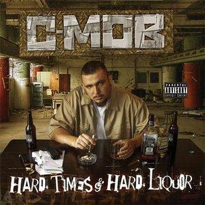 Hard Times & Hard Liquor