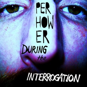 During the Interrogation - EP