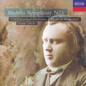 Brahms: Symphony No.1/Dvorák: Othello Overture