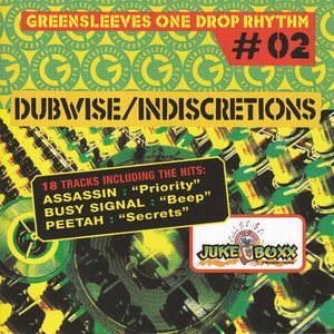 Dubwise & Indiscretions