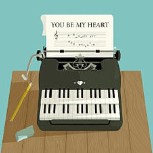 You Be My Heart