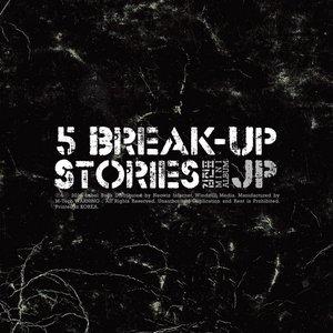 5 Break-Up Stories