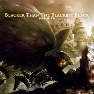 Blacker Than The Blackest Black