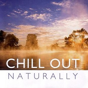 Chill Out: Naturally