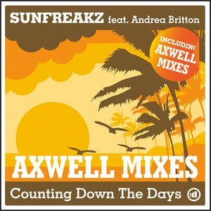 Counting Down The Days [axwell mixes]