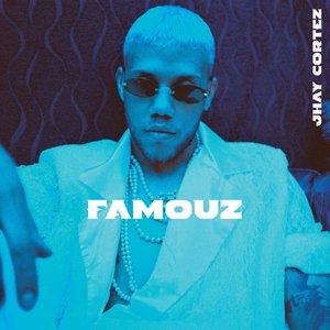 Famouz [Explicit]