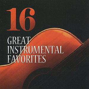 16 Great Instrumental Favorites