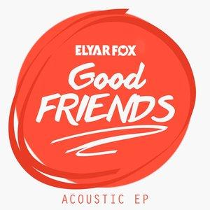 The 'Good Friends' Acoustic