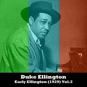Early Ellington (1929) Vol.2